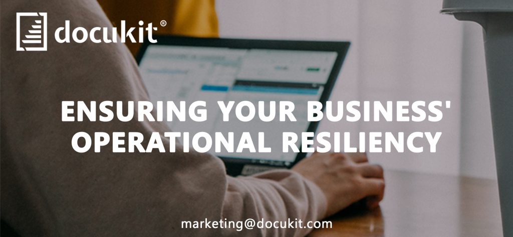 ENSURING YOUR BUSINESS' OPERATIONAL RESILIENCY