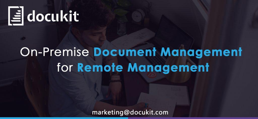 On-Premise Document Management for Remote Management 2